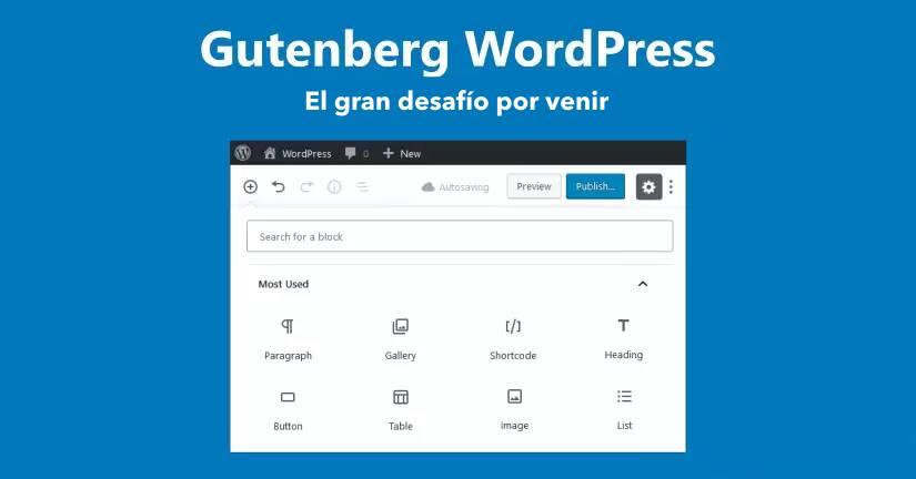 El desafío de cambiar de un creador de páginas al editor de bloques Gutenberg de WordPress
